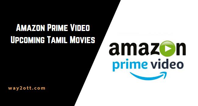 Amazon Prime Upcoming tamil Movies