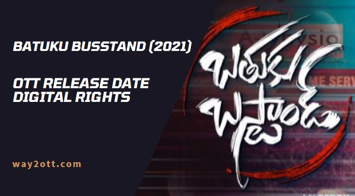 Batuku Busstand Movie OTT Release Date