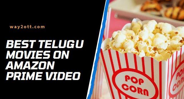 Best Telugu Movies on Amazon Prime Video