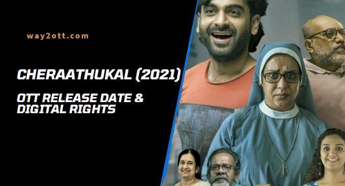 Cheraathukal OTT Release Date
