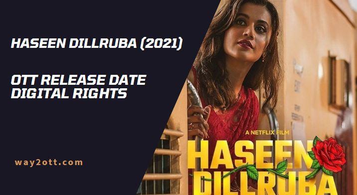 Haseen Dillruba OTT release date