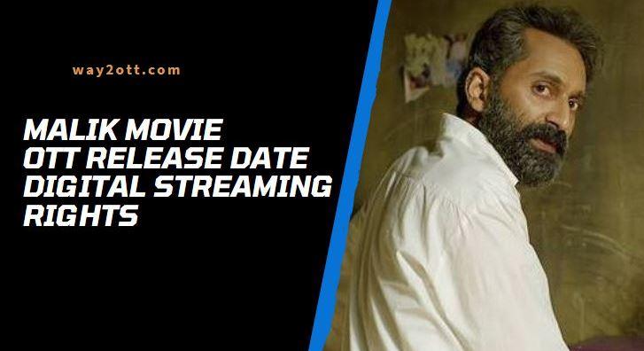 Malik Movie OTT Release Date