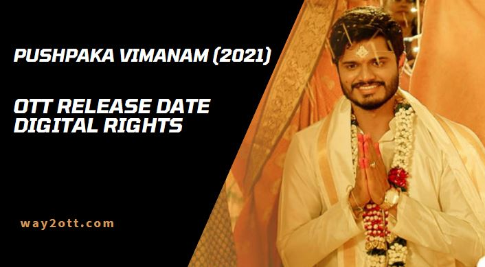 Pushpaka Vimanam OTT Release Date