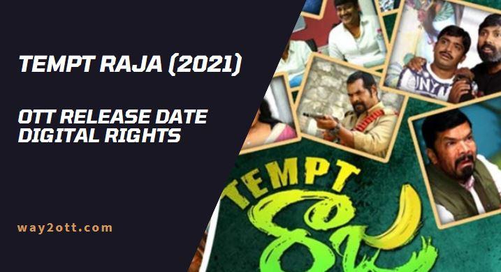 Tempt Raja OTT Release Date