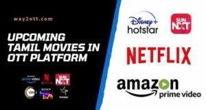 Upcoming Tamil Movies in OTT Platform