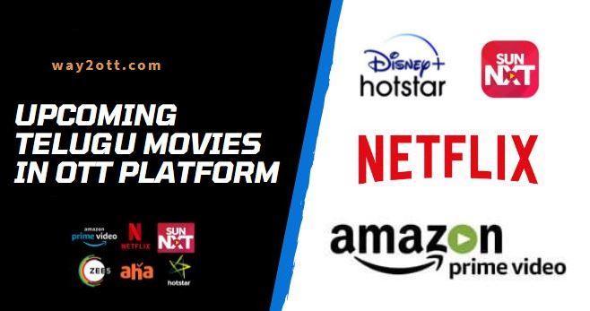 Upcoming Telugu Movies in OTT Platform