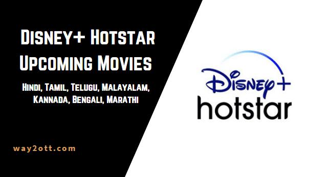 hotstar upcoming movies