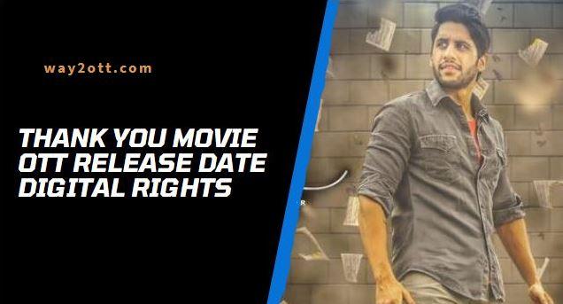 thank you telugu movie ott release date