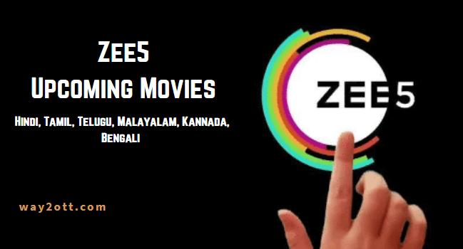 zee5 upcoming movies