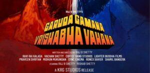 Garuda Gamana Vrishabha Vahana OTT Release Date