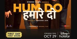 Hum Do Hamare Do OTT Release Date